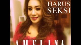 Amelina   Cinta Harus Seksi Single terbaru September 2015