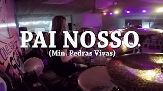 Pai nosso - Minist. Pedras Vivas (Our Father - Bethel Music) Drum Cam thumbnail