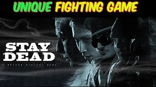 Stay Dead Gameplay Fighting PC HD