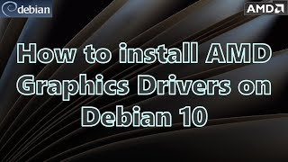 how to install AMD Graphics Drivers (Vulcan & OpenCL) on Debian 10 Buster