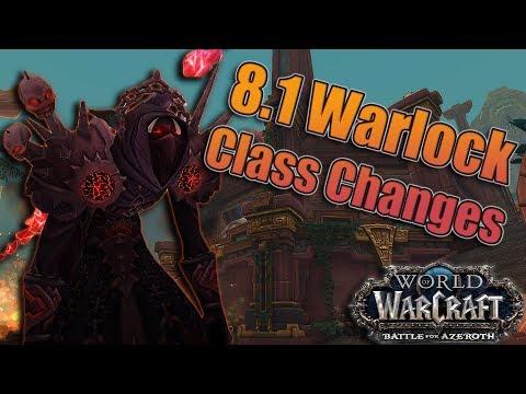 8.1 Warlock Class Changes! Affliction, Demonology and Destruction! Azerite and Talent Buffs/Nerfs!
