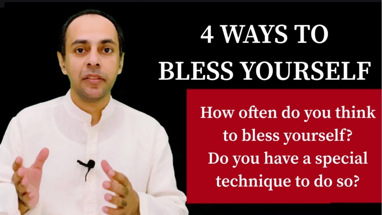 Download 4 WAYS TO BLESS YOURSELF // BR: MARIO JOSEPH