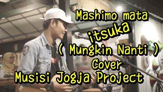 Moshimo mata itsuka lirik ( Mungkin nanti ) Cover Akustik - Tri Suaka