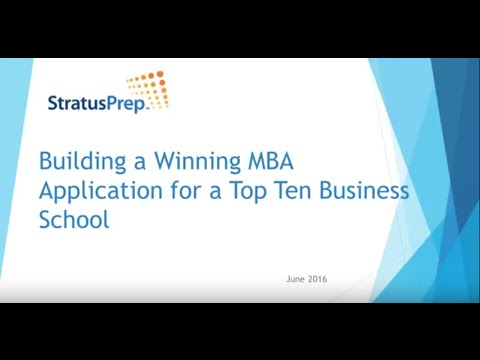 Building a Winning MBA Application for a Top Ten Business Sc
