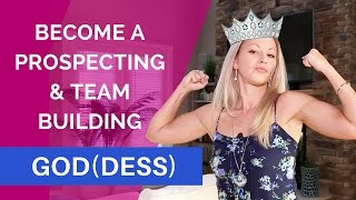 Network Marketing Scripts How to Become a Prospecting and Team Building Goddess