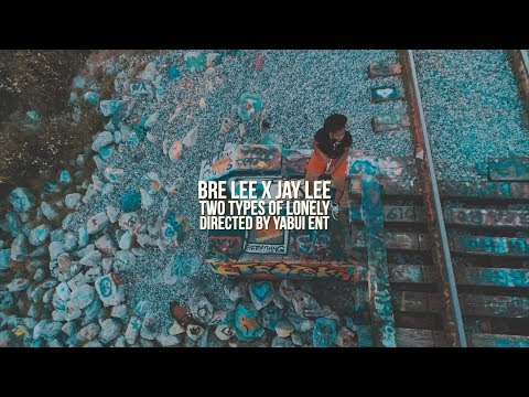 BRE LEE X JAY LEE - TWO TYPES OF LONELY