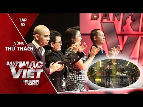BAN NHẠC VIỆT 2017 | Tập 10 Full: Hát hit Uyên Linh, ban nhạc này khiến 4 HLV hú hét điên cuồng