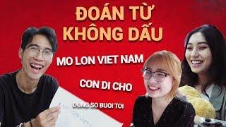 Mo Lon Viet Nam - Thử thách đoán từ không dấu