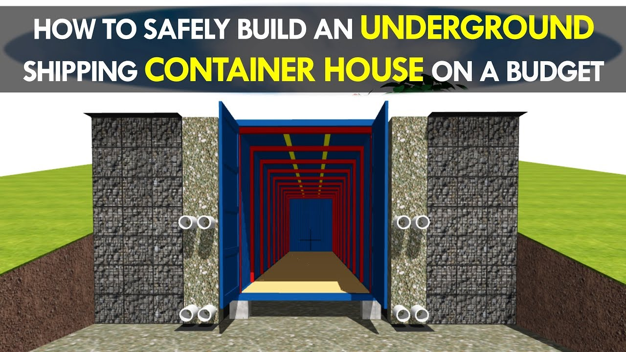 How to build an off grid underground shipping container for Building a house cheaply