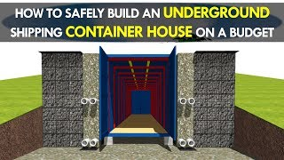 How to Build an Off-Grid Underground Shipping Container House Safely and Cheaply 2018 | SHELTERMODE