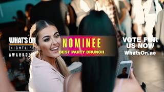 Sundown Brunch Dubai | Nominated for 'BEST PARTY BRUNCH' at the Whats On Dubai 2020 Nightlife Awards