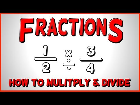 How to Multiply and Divide Fractions FAST