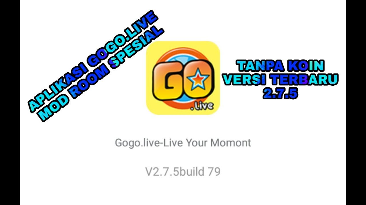 Download Lagu New Update Gogo Live Mod Version 2 8 5 Free
