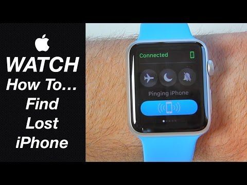 Apple Watch Guide - How To Find Your Lost iPhone