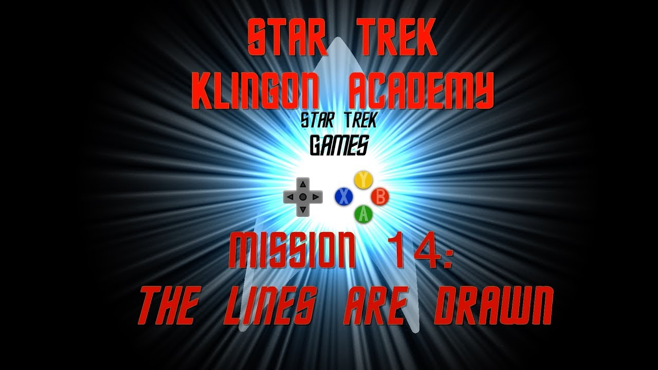 Star Trek Klingon Academy Mission 14: The Lines Are Drawn