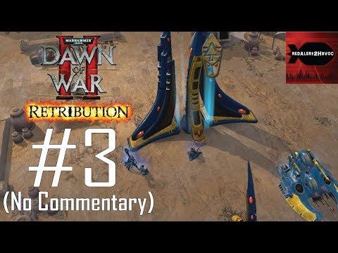 WH40K Dawn of War 2 Retribution: Eldar Campaign Playthrough Part 3 (Argus Settlement, No Commentary) |