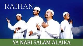 Download lagu Raihan Ya Nabi Salam Alaika MP3