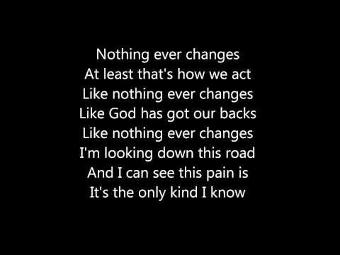 SOJA - Everything changes (true lyrics)