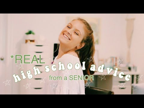 REAL High School Advice from a SENIOR ll Back To School 2019