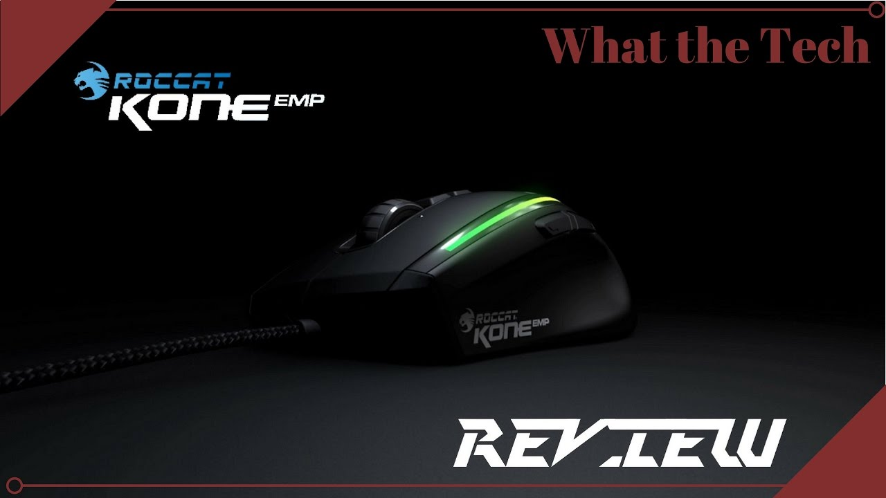 Roccat Kone EMP Review - What the Tech #6 - YouTube