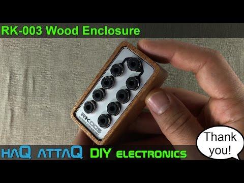 Thank you Grit! │ RK-003 Wood Enclosure - haQ attaQ DIY Electronics