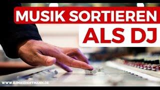 Musik sortieren als DJ 🎧 DJ Playlisten organisieren | Musiklibrary | DJ Tipps | How to DJ