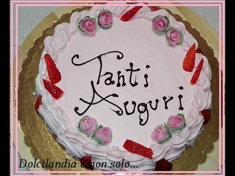 Torta Compleanno Per Mamma.Torta Compleanno Per Mamma Youtube