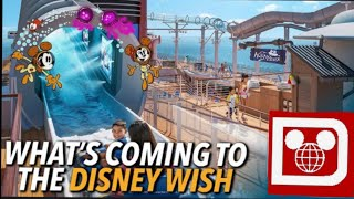 What's Coming To The Disney Wish | Disney Cruise Line's Newest Ship | New Disney Themed Activities