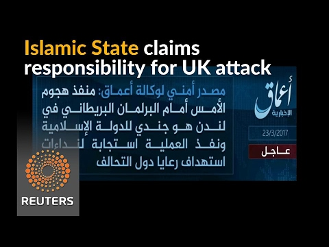 Islamic State claims responsibility for UK attack