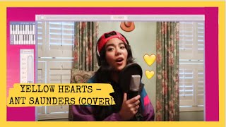 Yellow Hearts - Ant Saunders (FULL SONG COVER)    with girl version 💛🎤
