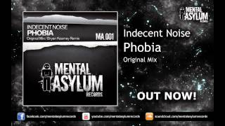 Indecent Noise - Phobia (Original Mix) [MA 001] OUT NOW!