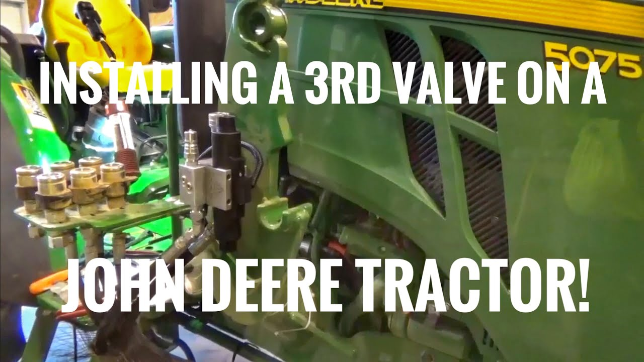 how to install a 3rd hydraulic valve on a john deere tractor so you can use a grapple on the loader [ 1280 x 720 Pixel ]