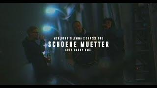Morlockk Dilemma ft. Shacke One - Schöne Mütter (Suff Daddy RMX)