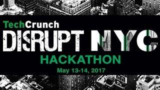 Disrupt NY 2017 Hackathon   Part 1