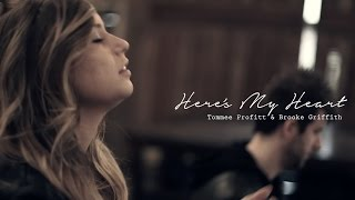 Here's My Heart  - Crowder // Worship Cover by Tommee Profitt & Brooke Griffith