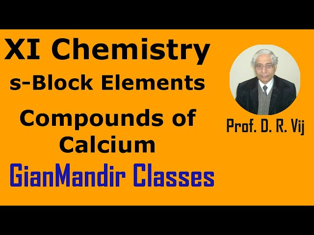 XI Chemistry | s-Block Elements | Compounds of Calcium by Ruchi Mam'a