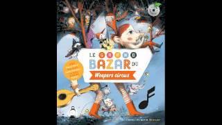 Weepers Circus et Aldebert - L'extraordinaire numéro de Zouille le magicien (2013)