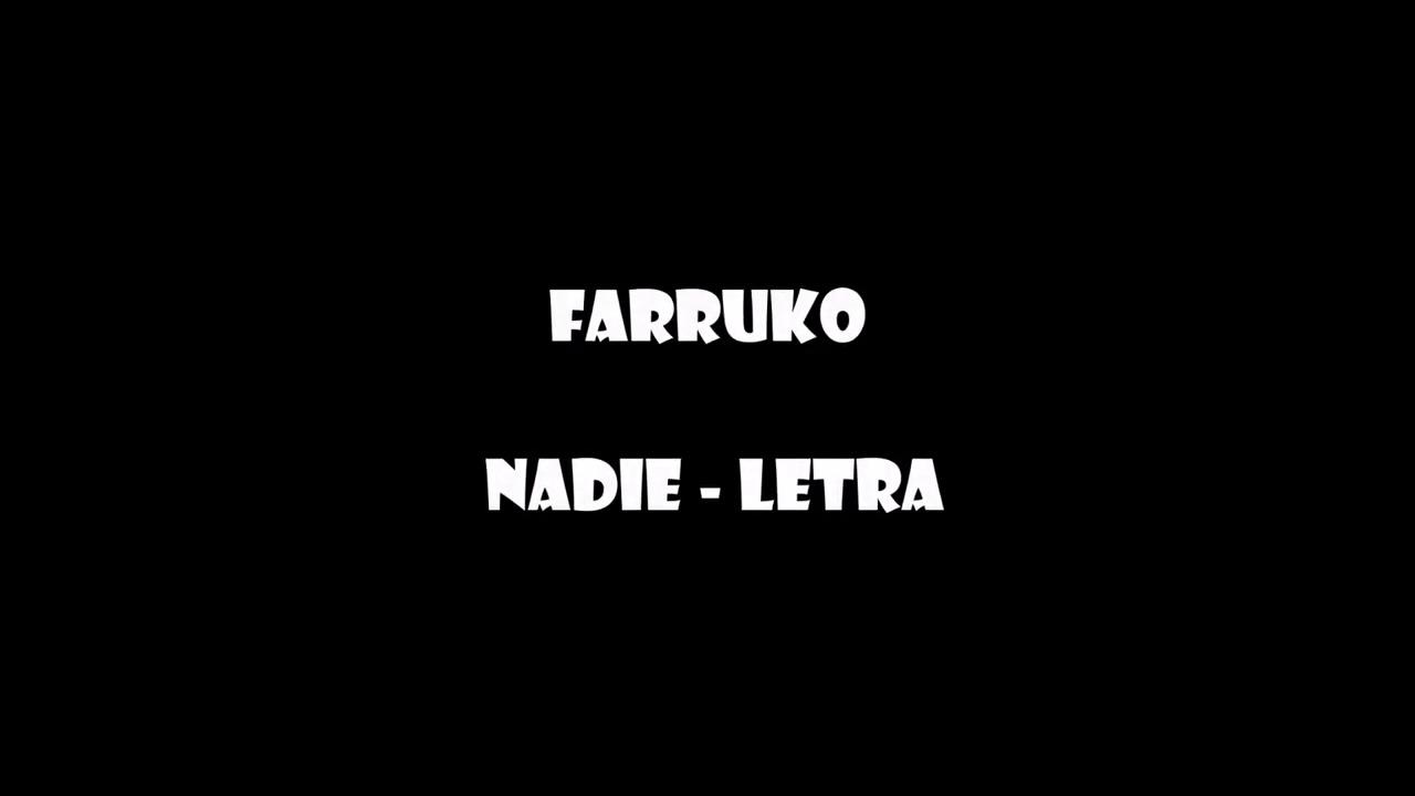 Farruko - Nadie (letra)