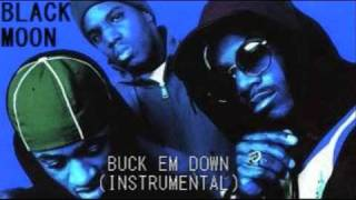 Black Moon Instrumental- Buck Em Down (Original) -1993