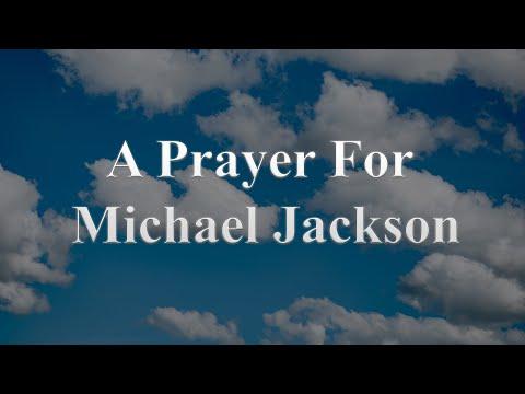 A Prayer For Michael Jackson
