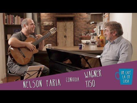 Um Café Lá em Casa com Wagner Tiso e Nelson Faria