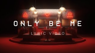 DROELOE - Only Be Me (Official Lyric Video)