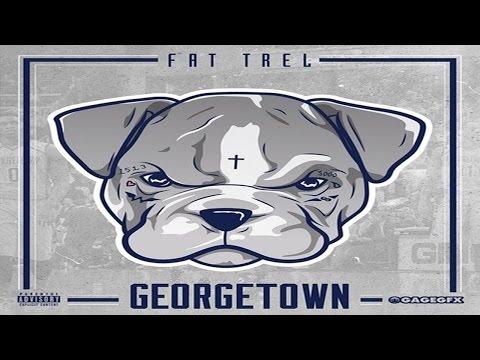 Fat Trel - IG Bitches (Georgetown)