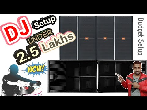 DJ Setup Under 2.5 Lakhs