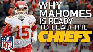 Why Patrick Mahomes is Ready to be the Starting QB in Kansas City | Film Review | NFL Network thumbnail
