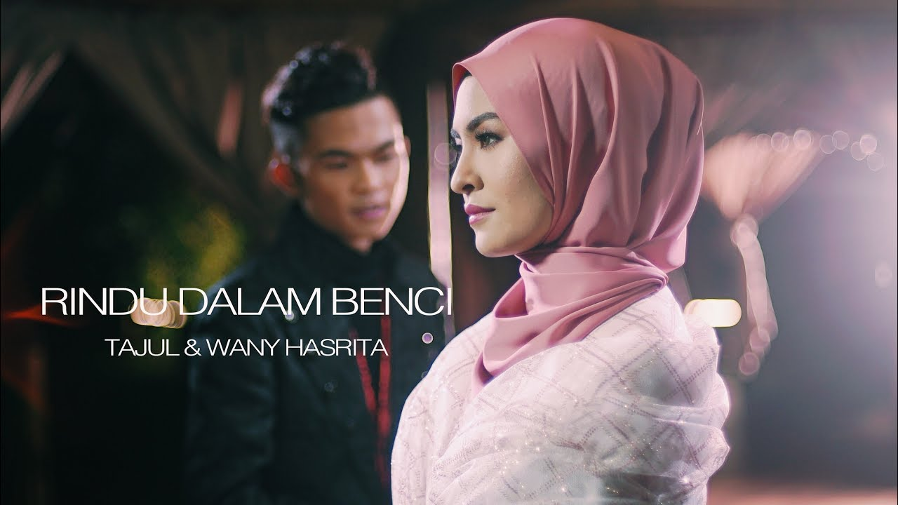 Tajul & Wany Hasrita - Rindu Dalam Benci (Official Music Video)