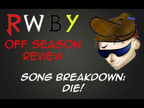 RWBY Song Breakdown: Die