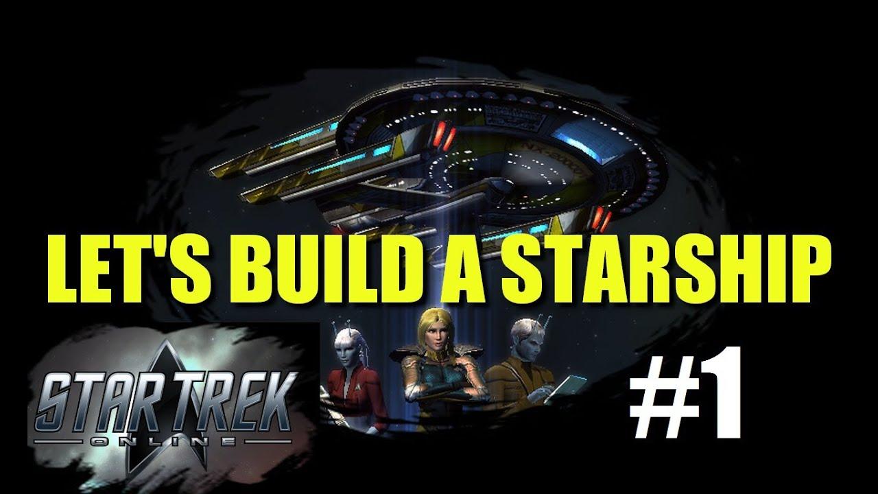 Star trek online let 39 s build a starship part 1 youtube for Wohnung star trek design
