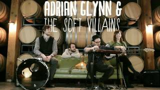 Adrian Glynn & The Soft Villains - Mother Mary - Green Couch Session YouTube Videos