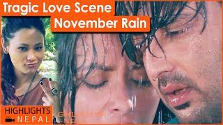 Tragic Love Scene | Nepali Movie NOVEMBER RAIN | Aryan Sigdel, Namrata Shrestha